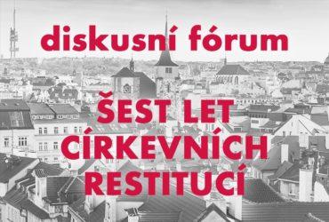 Církevní restituce – šest let – diskusní fórum 28.11.2018